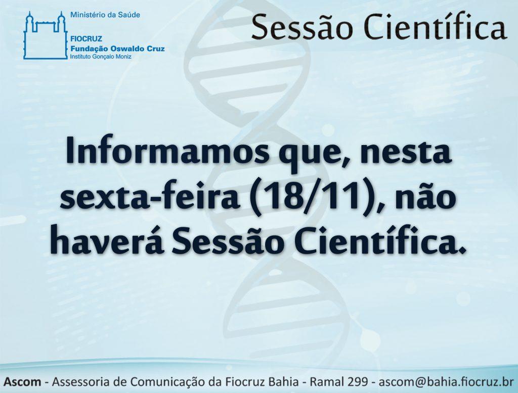 08241573e2 Não haverá Sessão Científica nesta sexta-feira (18 11). – Instituto ...