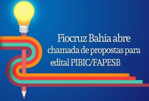 Fiocruz-Bahia-abre-chamada-de-propostas-para-edital-do-PROIIC_3