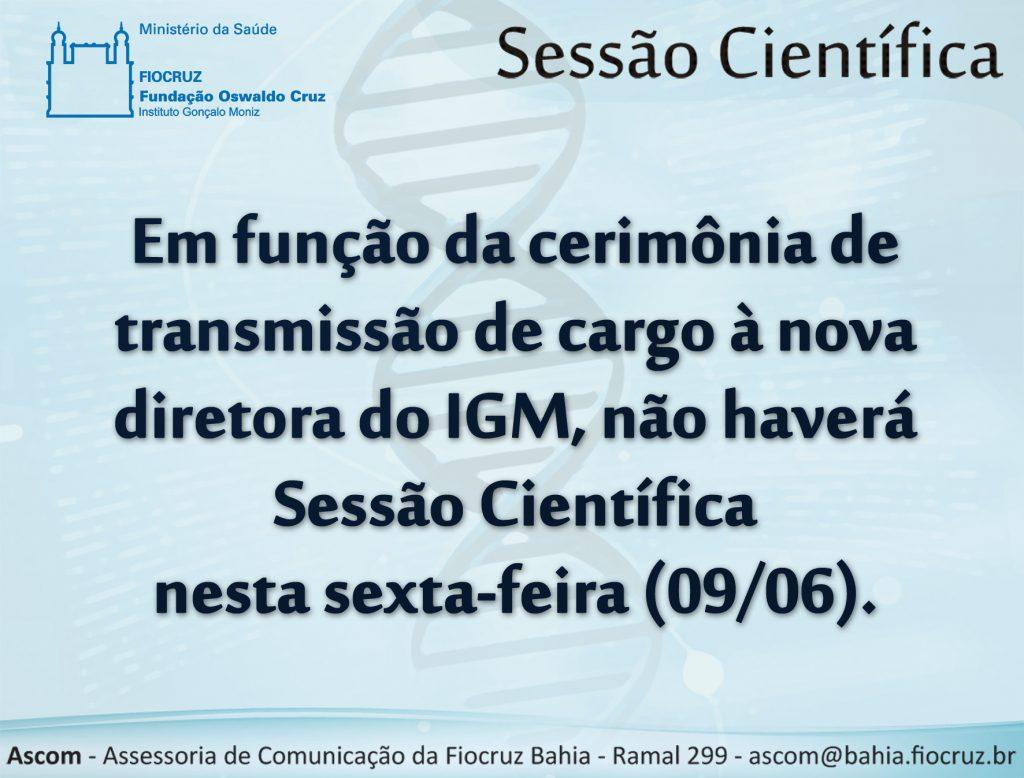 09 06 não havera sessão cientifica- posse